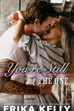 Cover Reveal & Giveaway: You're Still the One (Calamity Falls #8) by Erika Kelly