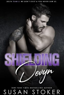 Release Day Blitz: Shielding Devyn (Delta Team Two #6) by Susan Stoker