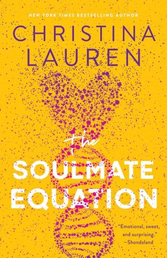 Release Day Blitz: The Soulmate Equation by Christina Lauren