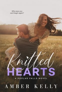 Cover Reveal: Knitted Hearts (Poplar Falls #6) by Amber Kelly