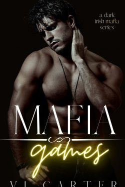 Cover Reveal: Mafia Games (Young Irish Rebels #3) by Vi Carter