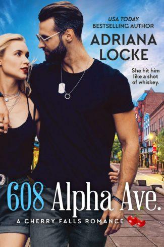 Release Day Blitz: 608 Alpha Avenue (Cherry Falls) by Adriana Locke