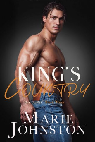 Release Day Blitz: King's Country (Oil Kings #4) by Marie Johnston
