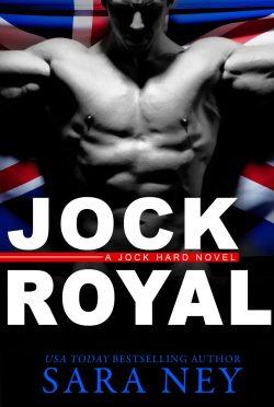 Cover Reveal: Jock Royal (Jock Hard #4) by Sara Ney