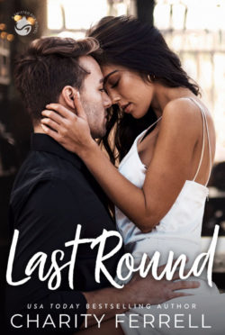 Cover Reveal: Last Round (Twisted Fox #5) by Charity Ferrell