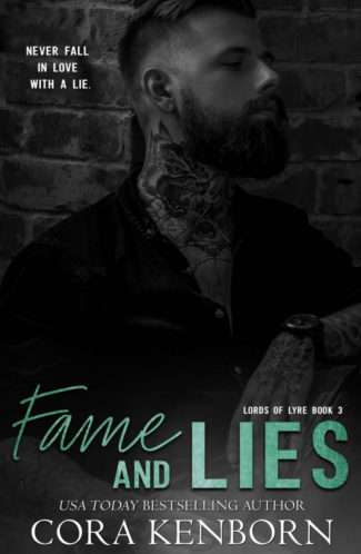 Cover Reveal: Fame And Lies (Lords of Lyre #3) by Cora Kenborn