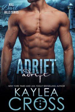 Release Day Blitz: Adrift (Kill Devil Hills #3) by Kaylea Cross