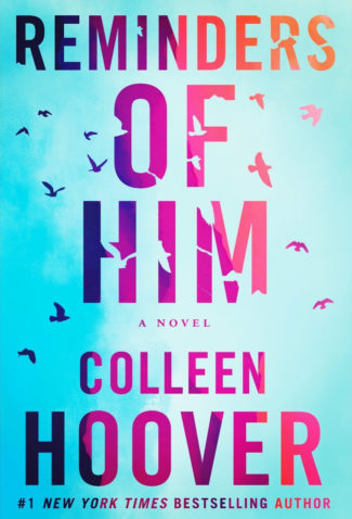 Cover Reveal: Reminders Of Him by Colleen Hoover