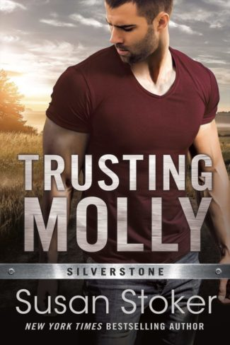 Release Day Blitz: Trusting Molly (Silverstone #3) by Susan Stoker