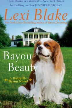 Release Day Blitz: Bayou Beauty (Butterfly Bayou #4) by Lexi Blake