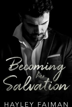 Cover Reveal: Becoming Her Salvation (Zanetti Famiglia #7) by Hayley Faiman
