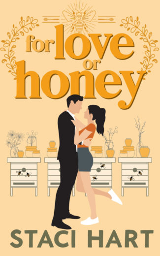 Cover Reveal: For Love Or Honey by Staci Hart