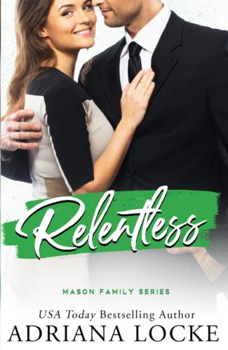 Cover Reveal: Relentless (Mason Family #4) by Adriana Locke