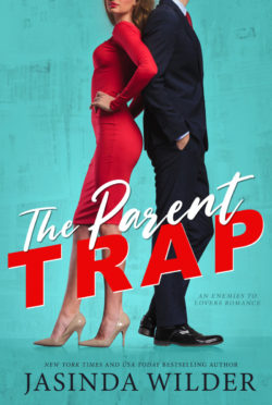 Cover Reveal: The Parent Trap by Jasinda Wilder