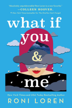 Release Day Blitz: What If You & Me (Say Everything #2) by Roni Loren