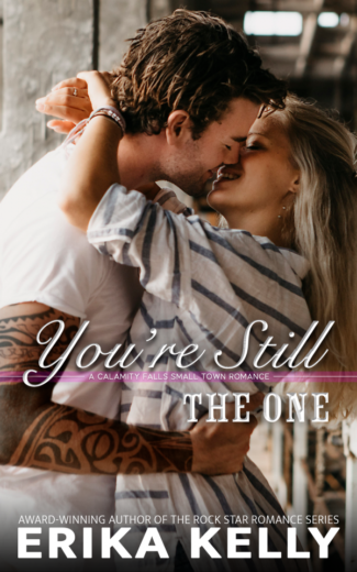 Release Day Blitz: You're Still the One (Calamity Falls #8) by Erika Kelly