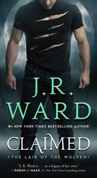 Release Day Blitz: Claimed (The Lair of the Wolven #1) by JR Ward