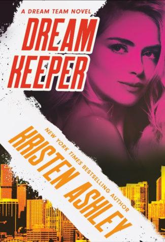 Cover Reveal: Dream Keeper (Dream Team #4) by Kristen Ashley