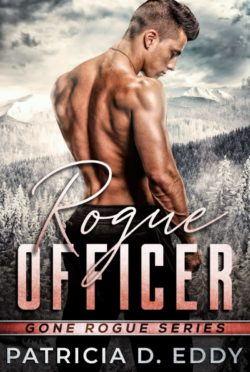 Release Day Blitz: Rogue Officer (Gone Rogue #2) by Patricia D Eddy