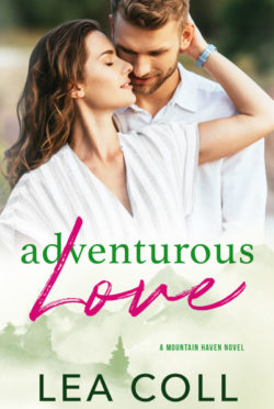 Cover Reveal: Adventurous Love (Mountain Haven #2) by Lea Coll