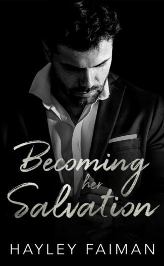 Release Day Blitz: Becoming Her Salvation (Zanetti Famiglia #7) by Hayley Faiman