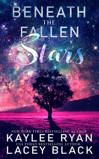 Cover Reveal: Beneath the Fallen Stars by Kaylee Ryan & Lacey Black
