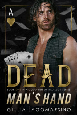 Release Day Blitz: Dead Man's Hand (A Good Run of Bad Luck #1) by Giulia Lagomarsino