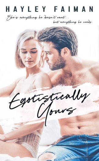 Cover Reveal: Egotistically Yours (Astor Family #2) by Hayley Faiman