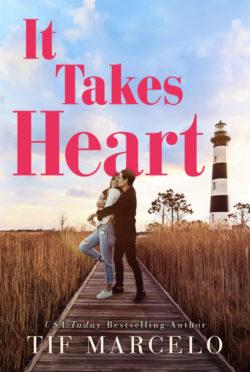 Release Day Blitz & Giveaway: It Takes Heart (Heart Resort #1) by Tif Marcelo
