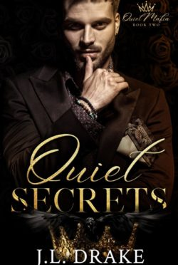 Cover Reveal: Quiet Secrets (Quiet Mafia #2) by JL Drake