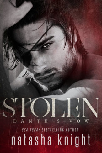Cover Reveal: Stolen: Dante's Vow (To Have and To Hold #3) by Natasha Knight