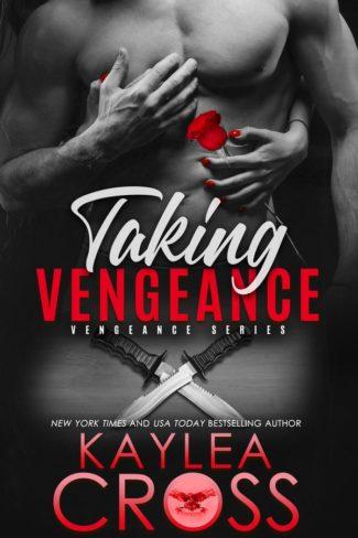 Cover Reveal: Taking Vengeance (Vengeance #6) by Kaylea Cros