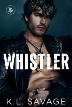 Release Day Blitz: Whistler (Ruthless Hellhounds MC #2) by KL Savage