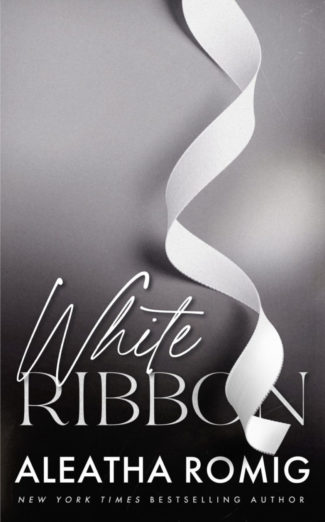 Cover Reveal: White Ribbon (Sin #0.5) by Aleatha Romig