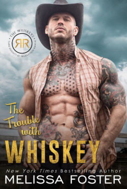 Cover Reveal: The Trouble with Whiskey (The Whiskeys: Dark Knights at Redemption Ranch #1) by Melissa Foster