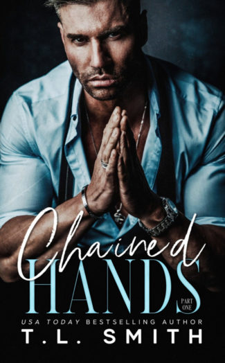 Cover Reveal: Chained Hands (Chained Hearts Duet #1) by TL Smith