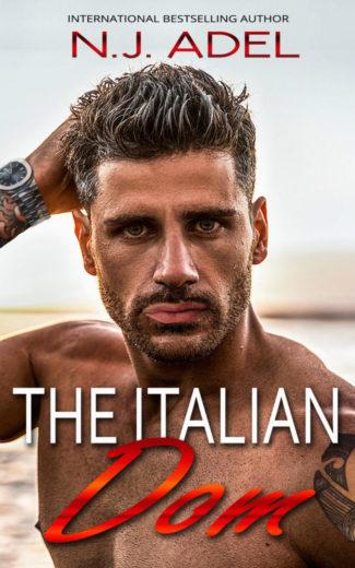 Cover Reveal: The Italian Dom (The Italians #5) by NJ Adel