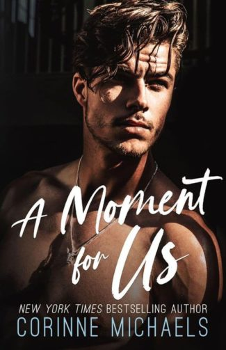 Cover Reveal: A Moment for Us (Willow Creek Valley #3) by Corinne Michaels