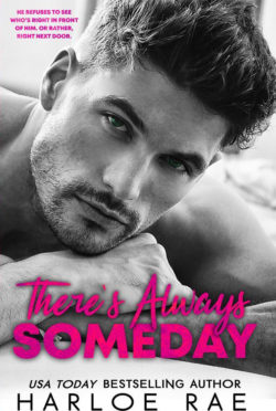 Cover Reveal: There's Always Someday by Harloe Rae