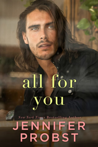 Cover Reveal: All For You by Jennifer Probst