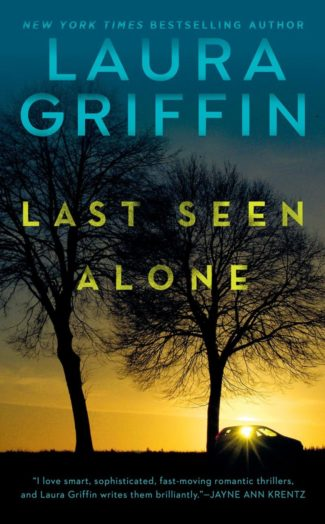 Release Day Blitz: Last Seen Alone by Laura Griffin