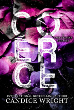 Release Day Blitz: Coerce by Candice Wright