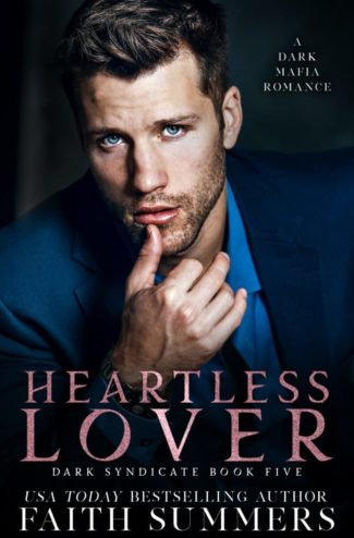 Release Day Blitz: Heartless Lover (Dark Syndicate #5) by Faith Summers