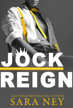 Release Day Blitz: Jock Reign (Jock Hard #5) by Sara Ney