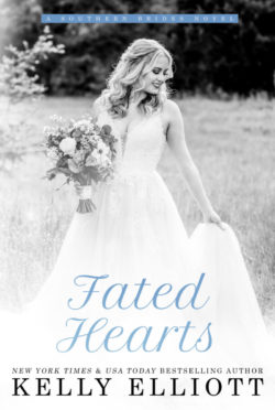 Release Day Blitz: Fated Hearts (Southern Bride #8) by Kelly Elliott