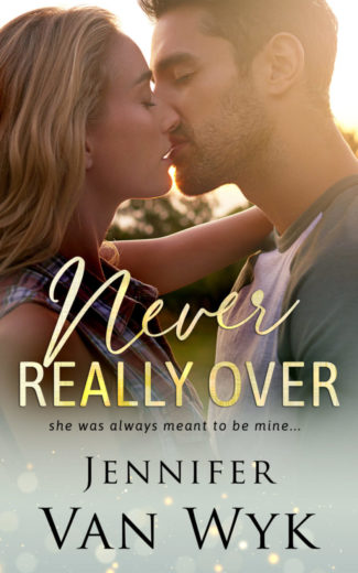 Release Day Blitz: Never Really Over by Jennifer Van Wyk