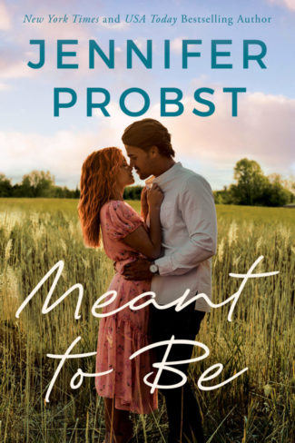 Cover Reveal: Meant to Be by Jennifer Probst