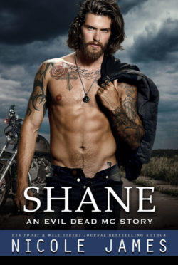 Cover Reveal: Shane (Evil Dead MC #12) by Nicole James