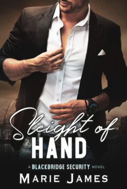 Cover Reveal: Sleight of Hand (Blackbridge Security #7) by Marie James