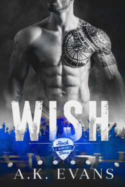 Cover Reveal: Wish (Rock Stars & Romance #2) by AK Evans